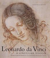 Leonardo DA Vinci: a Singular Vision (Hardback)