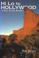 Hi Lo to Hollywood: A Max Evans Reader (Hardback)