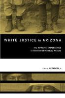White Justice in Arizona: Apache Murder Trials in the Nineteenth Century (Hardback)