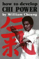 How to Develop Chi Power (Paperback)