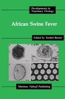 African Swine Fever - Developments in Veterinary Virology (Hardback)
