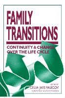 Family Transitions: Continuity And Change Over The Life Cycle - The Guilford Family Therapy (Paperback)