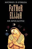 Father Elijah (Paperback)
