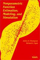 Nonparametric Function Estimation, Modeling, and Simulation (Paperback)