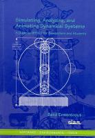 Simulating, Analyzing, and Animating Dynamical Systems: A Guide to Xppaut for Researchers and Students - Software, Environments and Tools v. 14 (Paperback)