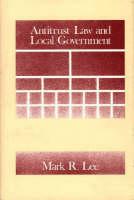 Antitrust Law and Local Government (Hardback)