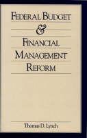 Federal Budget and Financial Management Reform (Hardback)