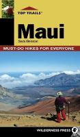 Top Trails: Maui: Must-Do Hikes for Everyone - Top Trails (Hardback)
