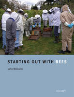 Starting Out with Bees (Paperback)