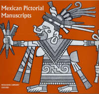 Mexican Pictorial Manuscripts - Picture Books , Special S.
