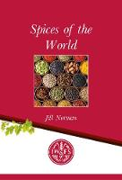 Spices Spices of the World - International Wine & Food Society Monograph 20 (Paperback)