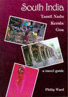 South India: Tamil Nadu, Kerala, Goa - A Travel Guide - Oleander travel books (Paperback)