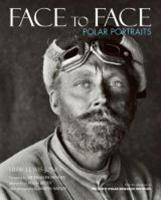 Face to Face: Polar Portraits (Paperback)