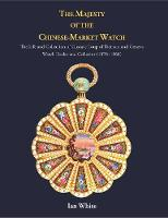 The Majesty of the Chinese Market Watch (Hardback)