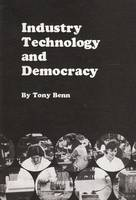 Industry, Technology and Democracy (Paperback)