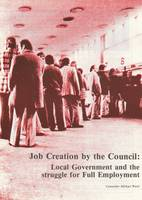 Job Creation by the Council (Paperback)