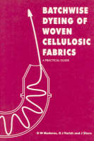Batchwise Dyeing of Woven Cellulosic Fabrics (Paperback)