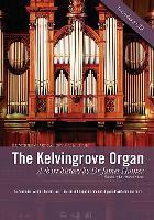 The Kelvingrove Organ: A Short History