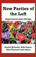 New Parties of the Left: Experiences from Europe (Paperback)