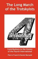 The Long March of the Trotskyists Contributions to the History of the Fourth International (Paperback)