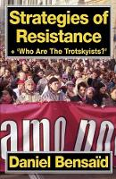 Strategies of Resistance & 'Who Are the Trotskyists?' (Paperback)