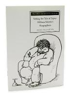 Telling the Tale of Topsy: William Morris's Biographers (Paperback)