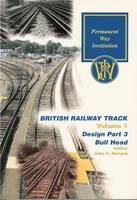 Design of Railway Track in Bull Head Rail - British Railway Track 2 (Paperback)