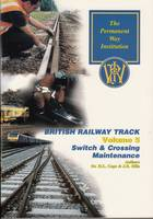 Switch & Crossing Maintenance: Volume 5 (Paperback)