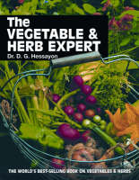 The Vegetable and Herb Expert: The World's Best-selling Book on Vegetables & Herbs (Paperback)