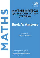 Mathematics Questions at 11+ (year 6): Answers Bk. A - Practice Exercises at 11+/13+ (Paperback)