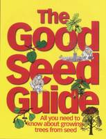 The Good Seed Guide