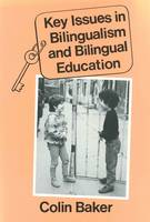 Key Issues in Bilingualism and Bilingual Education - Multilingual Matters (Paperback)