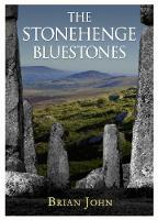 The Stonehenge Bluestones