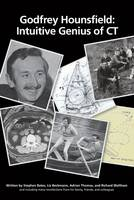 Godfrey Hounsfield: Intuitive Genius of CT (Hardback)