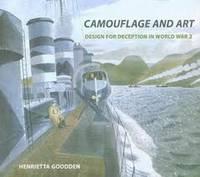Camouflage and Art: Design for Deception in World War II (Hardback)