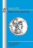 Bellum Catilinae - Latin Texts (Paperback)