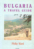 Bulgaria: A Travel Guide - Oleander travel books (Paperback)