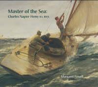 Master of the Sea: Charles Napier Hemy RA, RWS (Hardback)