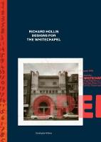Richard Hollis Designs for the Whitechapel: A Graphic Designer and an Art Gallery at Work in Twentieth-Century London (Paperback)