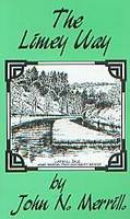The Limey Way - John Merrill Multiple Day Challenge Walks S. (Paperback)