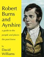 Robert Burns and Ayrshire