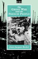The Great War and the French People (Paperback)