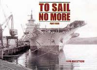 To Sail No More: Pt. 4 (Paperback)