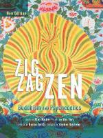 Zig Zag ZEN: Buddhism and Psychedelics (Hardback)