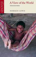 A View of the World: Selected Journalism (Paperback)