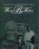 Woven by Water: Histories from the Whanganui River (Paperback)