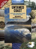 Untamed Coast: Auckland's Waitakere Ranges and Heritage Area (Paperback)