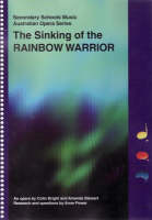 The Sinking of the Rainbow Warrior: An Opera by Colin Bright and Amanda Stewart (Paperback)