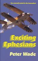 Exciting Ephesians (Paperback)