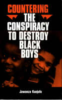 Countering the Conspiracy to Destroy Black Boys Vol. I (Paperback)